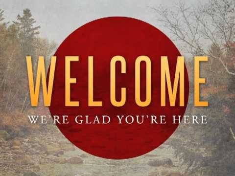 Welcome - We're glad you're here!